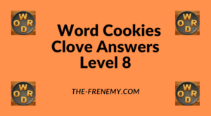Word Cookies Clove Level 8 Answers