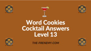 Word Cookies Cocktail Answers Level 13