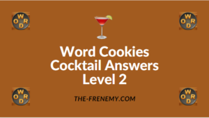 Word Cookies Cocktail Answers Level 2