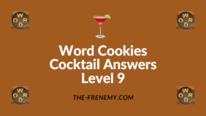 Word Cookies Cocktail Answers Level 9