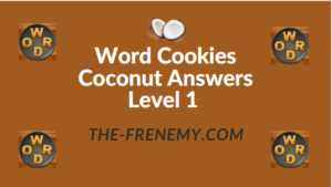 Word Cookies Coconut Answers Level 1