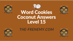 Word Cookies Coconut Answers Level 15