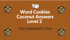 Word Cookies Coconut Answers Level 2
