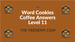 Word Cookies Coffee Answers Level 11
