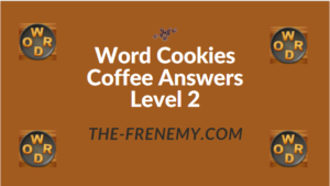 Word Cookies Coffee Answers Level 2