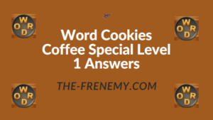 Word Cookies Coffee Special Level 1 Answers