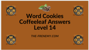 Word Cookies Coffeeleaf Level 14 Answers