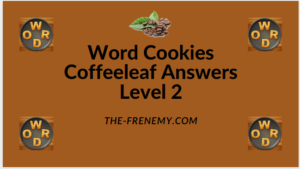 Word Cookies Coffeeleaf Level 2 Answers