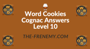 Word Cookies Cognac Answers Level 10