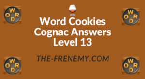 Word Cookies Cognac Answers Level 13