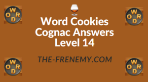Word Cookies Cognac Answers Level 14