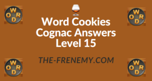 Word Cookies Cognac Answers Level 15