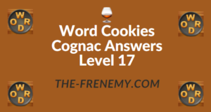 Word Cookies Cognac Answers Level 17