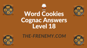 Word Cookies Cognac Answers Level 18