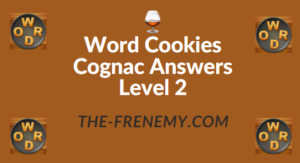 Word Cookies Cognac Answers Level 2