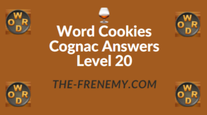 Word Cookies Cognac Answers Level 20