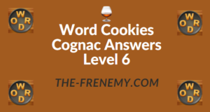 Word Cookies Cognac Answers Level 6