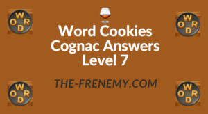 Word Cookies Cognac Answers Level 7