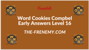Word Cookies Compbel Early Level 16 Answers