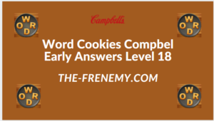 Word Cookies Compbel Early Level 18 Answers