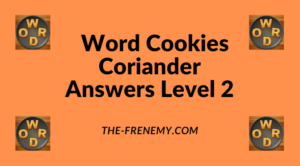 Word Cookies Coriander Level 2 Answers