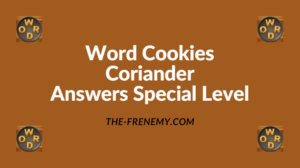 Word Cookies Coriander Special Level Answers