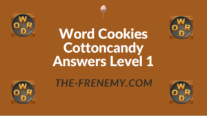 Word Cookies Cottoncandy Answers Level 1