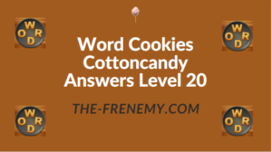 Word Cookies Cottoncandy Answers Level 20