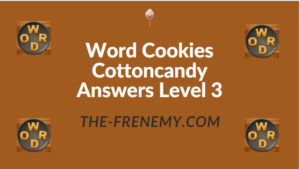 Word Cookies Cottoncandy Answers Level 3