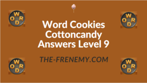 Word Cookies Cottoncandy Answers Level 9
