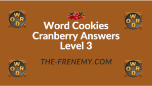 Word Cookies Cranberry Answers Level 3