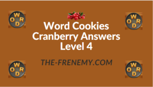 Word Cookies Cranberry Answers Level 4