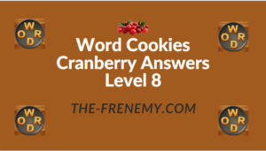 Word Cookies Cranberry Answers Level 8