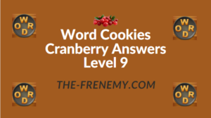 Word Cookies Cranberry Answers Level 9
