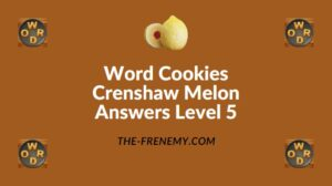 Word Cookies Crenshaw Melon Answers Level 5