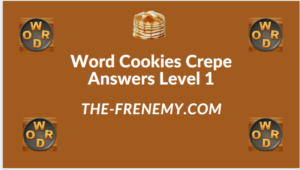 Word Cookies Crepe Level 1 Answers