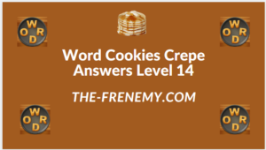 Word Cookies Crepe Level 14 Answers