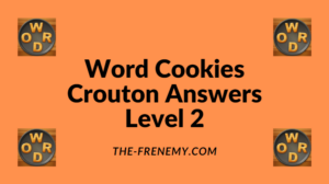 Word Cookies Crouton Level 2 Answers