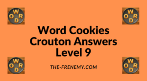 Word Cookies Crouton Level 9 Answers