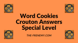 Word Cookies Crouton Special Level Answers