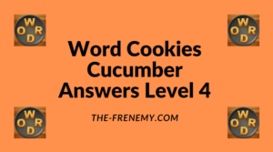 Word Cookies Cucumber Level 4 Answers