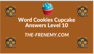 Word Cookies Cupcake Level 10 Answers