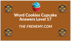 Word Cookies Cupcake Level 17 Answers