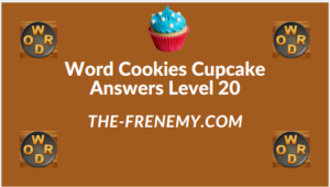 Word Cookies Cupcake Level 20 Answers