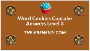 Word Cookies Cupcake Level 3 Answers