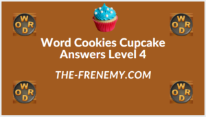 Word Cookies Cupcake Level 4 Answers