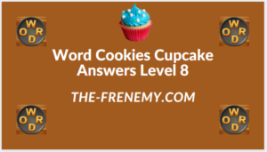 Word Cookies Cupcake Level 8 Answers