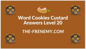 Word Cookies Custard Level 20 Answers