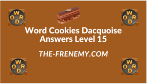 Word Cookies Dacquoise Level 15 Answers
