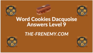Word Cookies Dacquoise Level 9 Answers